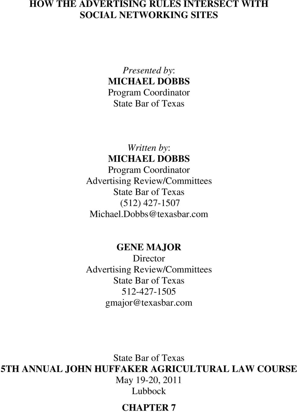 (512) 427-1507 Michael.Dobbs@texasbar.