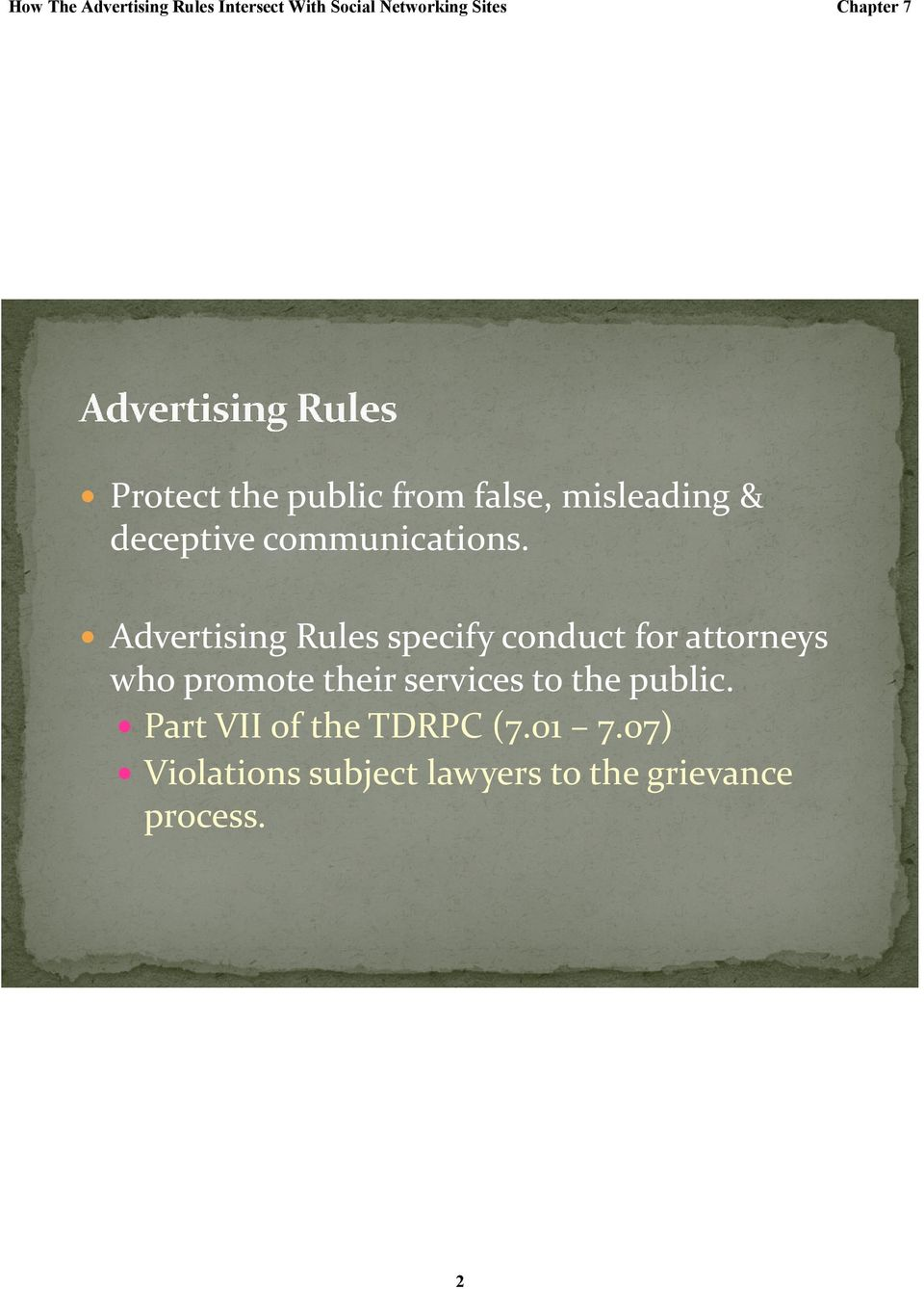 Advertising Rules specify conduct for attorneys who promote