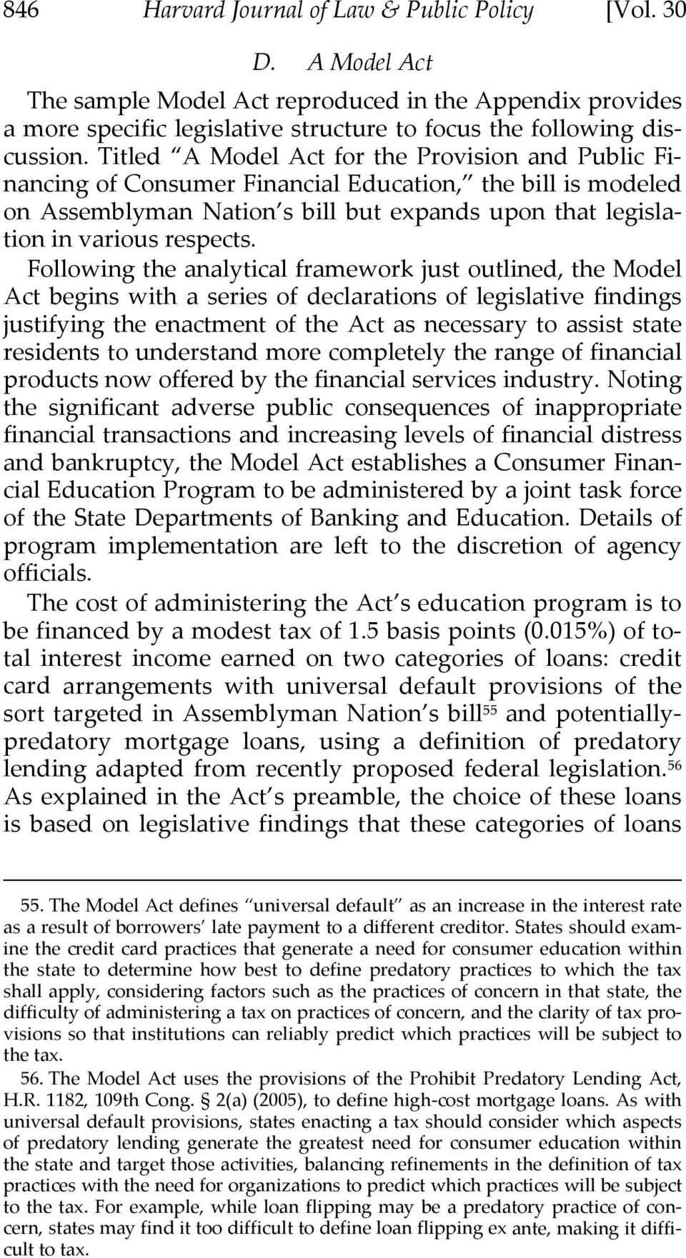 Following the analytical framework just outlined, the Model Act begins with a series of declarations of legislative findings justifying the enactment of the Act as necessary to assist state residents