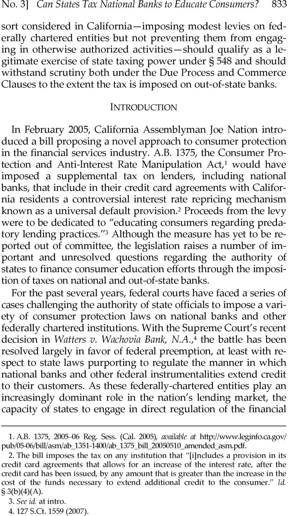 exercise of state taxing power under 548 and should withstand scrutiny both under the Due Process and Commerce Clauses to the extent the tax is imposed on out of state banks.