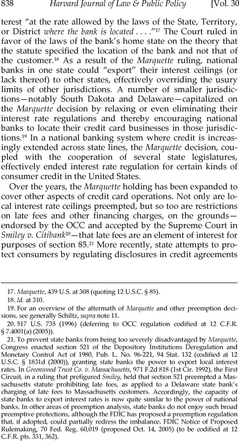 18 As a result of the Marquette ruling, national banks in one state could export their interest ceilings (or lack thereof) to other states, effectively overriding the usury limits of other