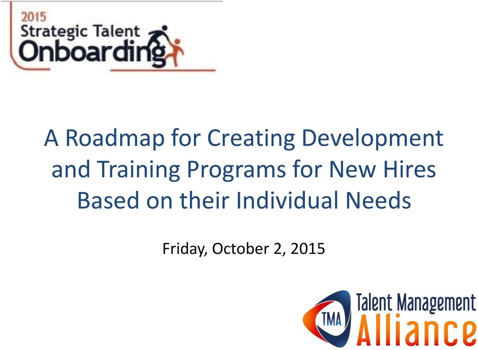 Programs for New Hires Based on