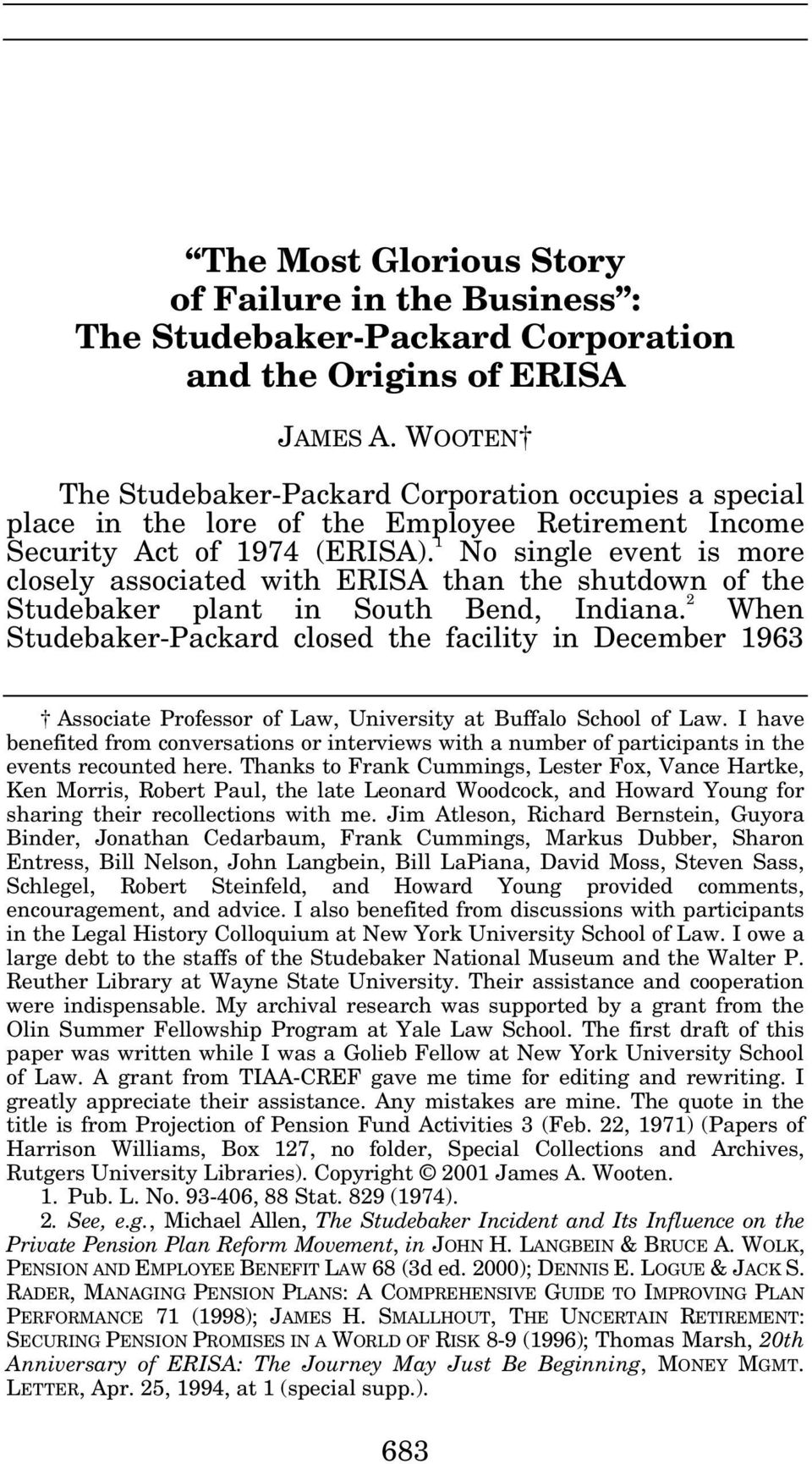 1 No single event is more closely associated with ERISA than the shutdown of the Studebaker plant in South Bend, Indiana.