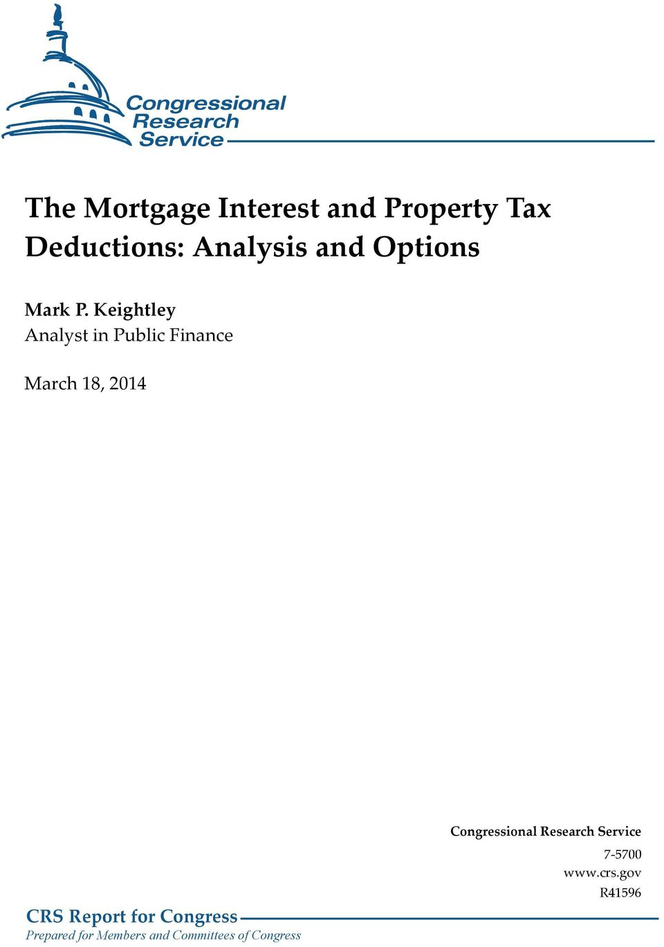 Keightley Analyst in Public Finance March 18, 2014 CRS Report