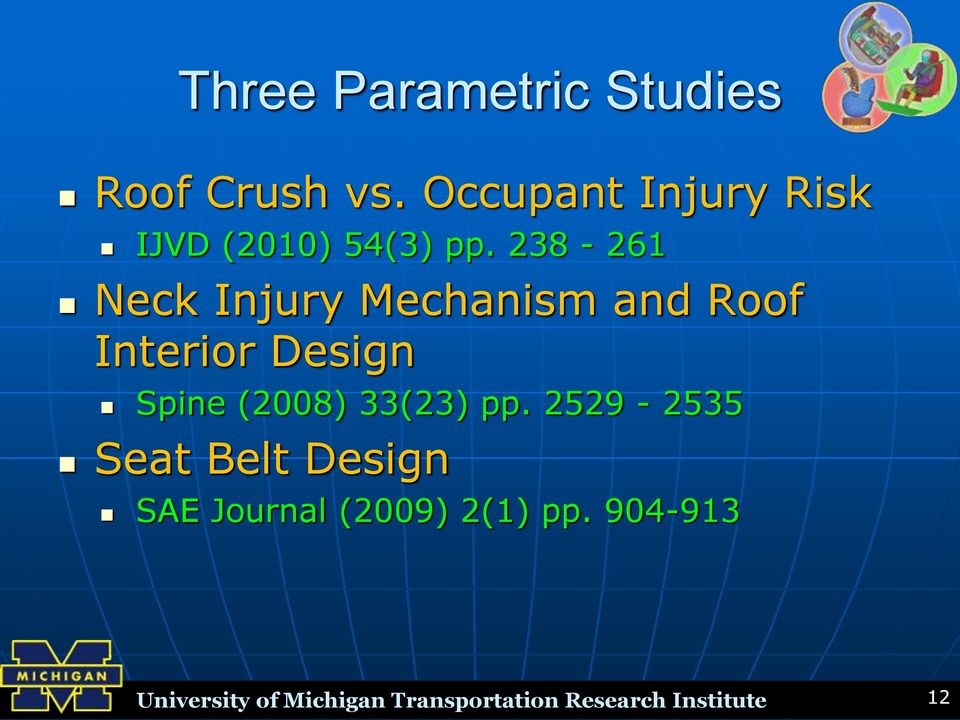 238-261 Neck Injury Mechanism and Roof Interior Design Spine (2008)