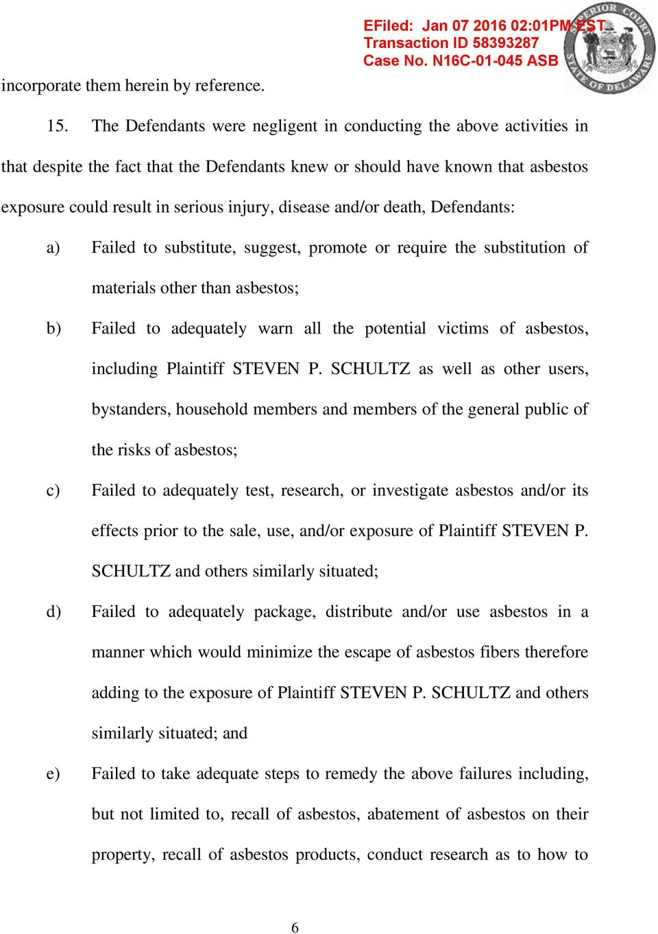 asbestos, including Plaintiff STEVEN P.