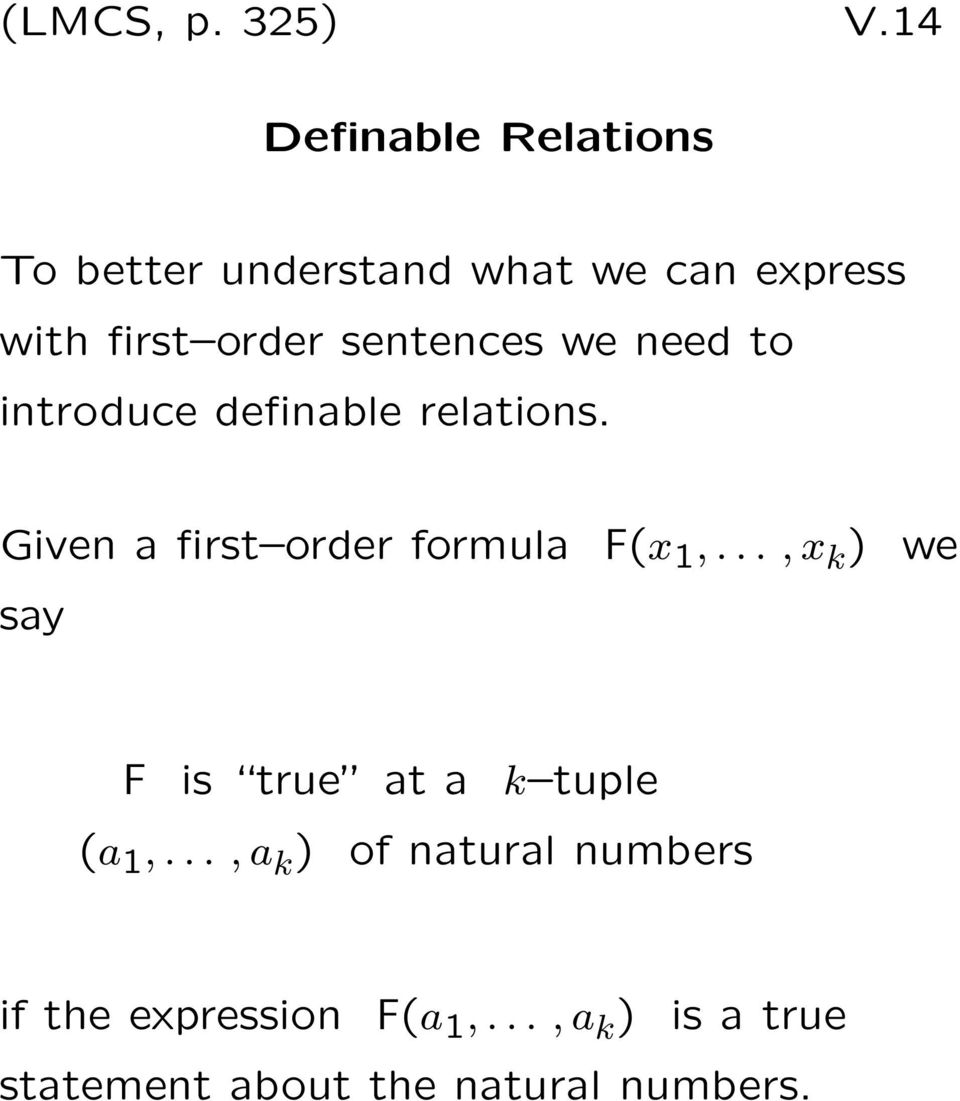 sentences we need to introduce definable relations.