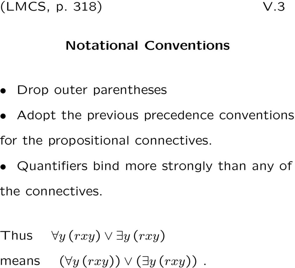 previous precedence conventions for the propositional