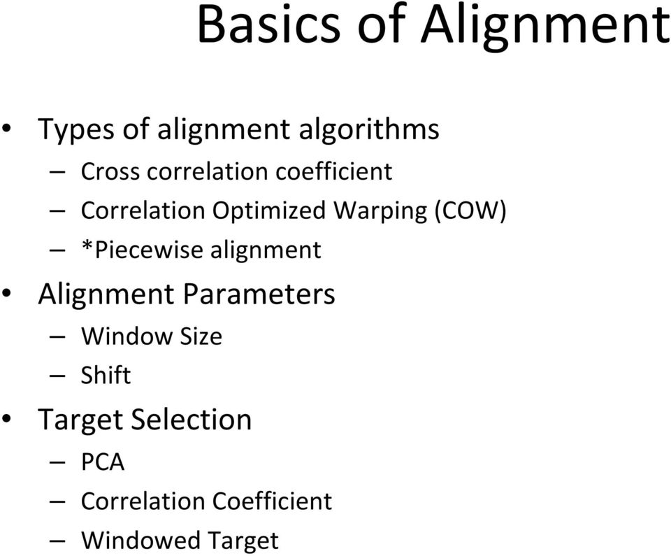 (COW) *Piecewise alignment Alignment Parameters Window