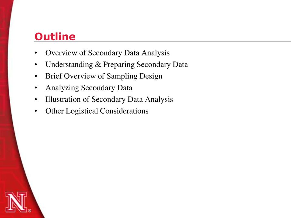 Overview of Sampling Design Analyzing Secondary Data