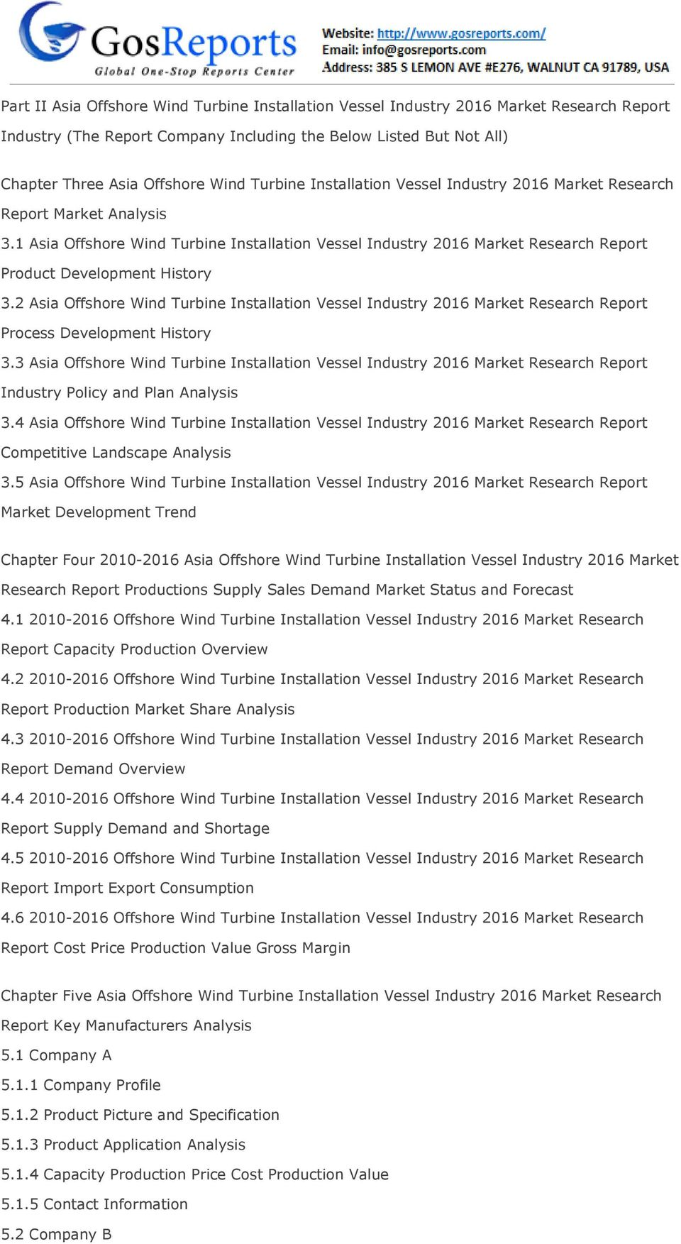 2 Asia Offshore Wind Turbine Installation Vessel Industry 2016 Market Research Report Process Development History 3.