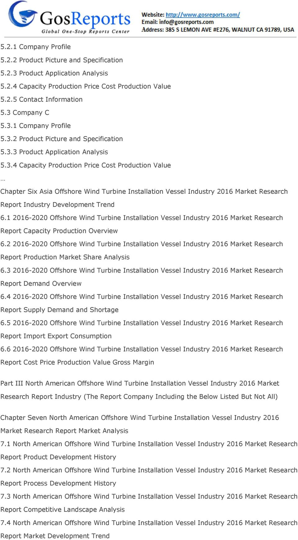 3.4 Capacity Production Price Cost Production Value Chapter Six Asia Offshore Wind Turbine Installation Vessel Industry 2016 Market Research Report Industry Development Trend 6.