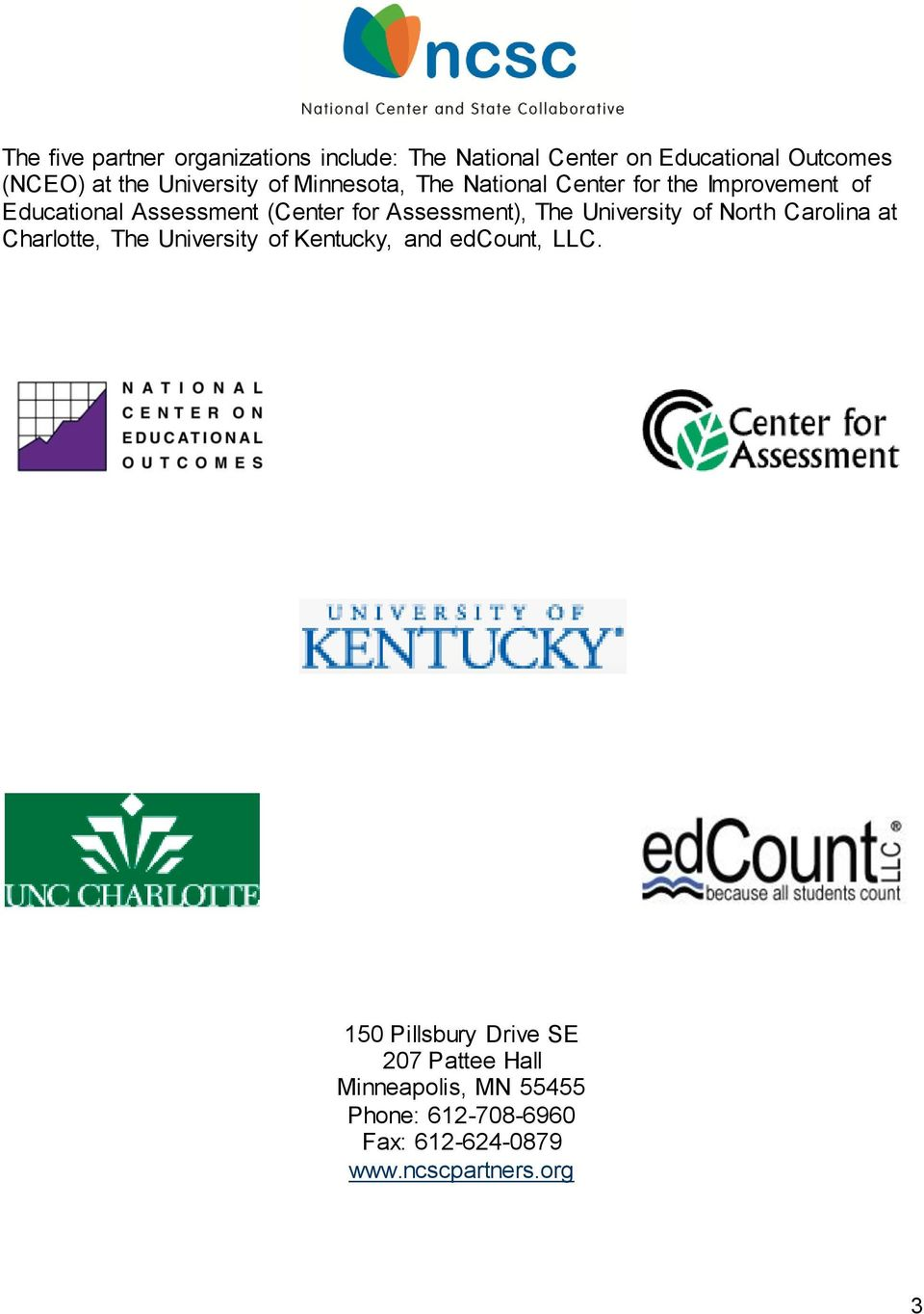 Assessment), The University of North Carolina at Charlotte, The University of Kentucky, and edcount, LLC.