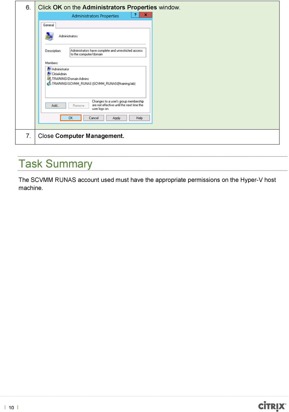 Task Summary The SCVMM RUNAS account used must