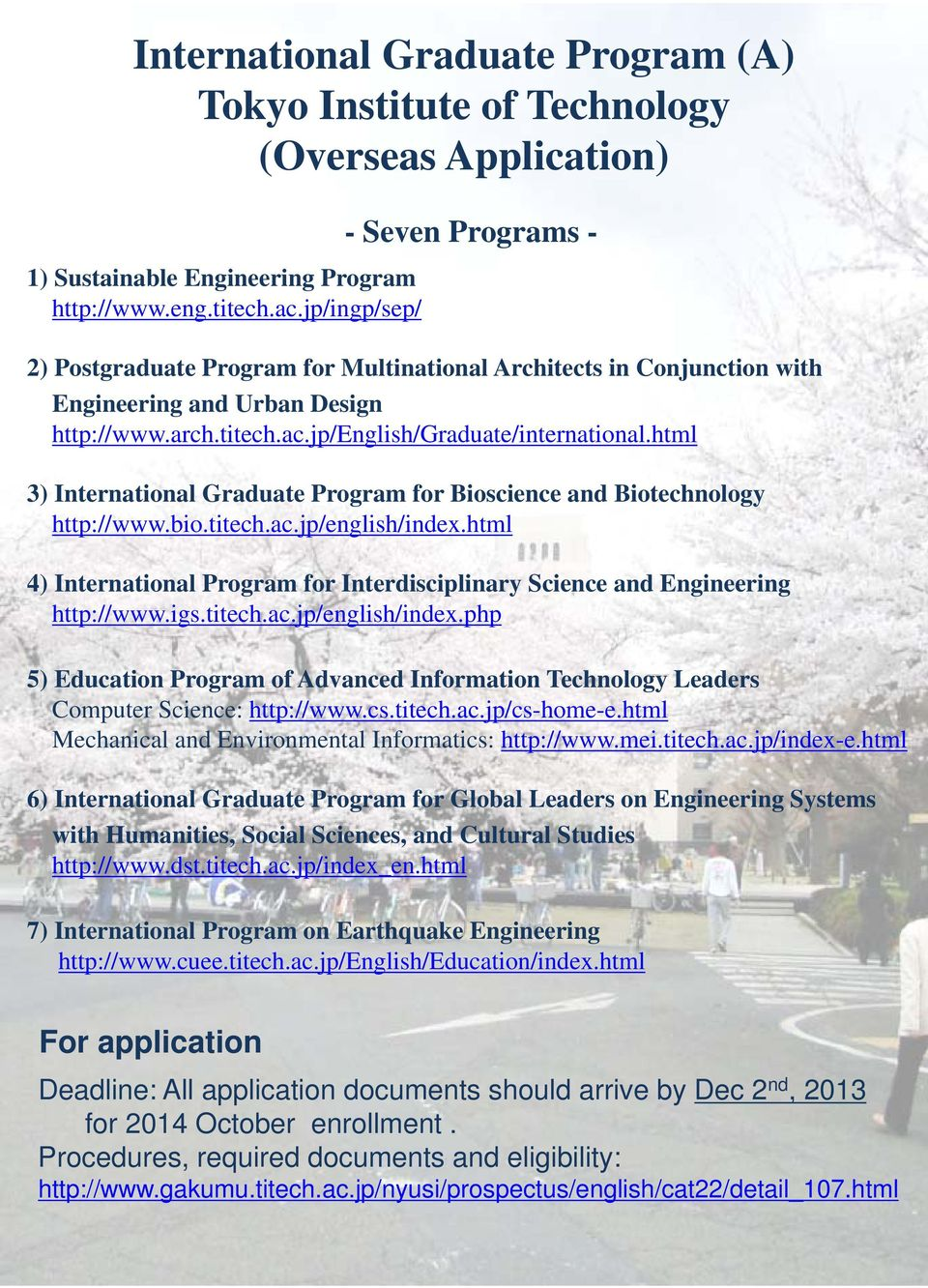 html 3) International Graduate Program for Bioscience and Biotechnology http://www.bio.titech.ac.jp/english/index.