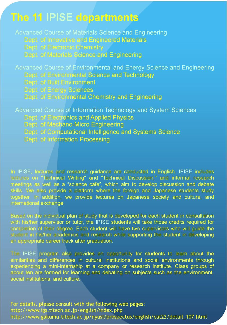 of Energy Sciences Dept. of Environmental Chemistry and Engineering Advanced Course of Information Technology and System Sciences Dept. of Electronics and Applied Physics Dept.