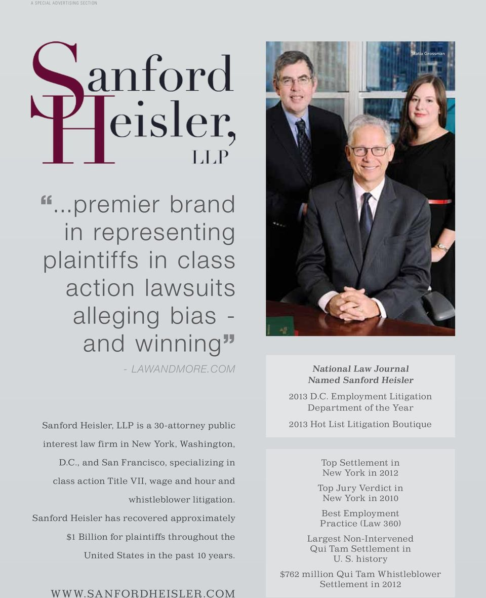 C., and San Francisco, specializing in class action Title VII, wage and hour and whistleblower litigation.