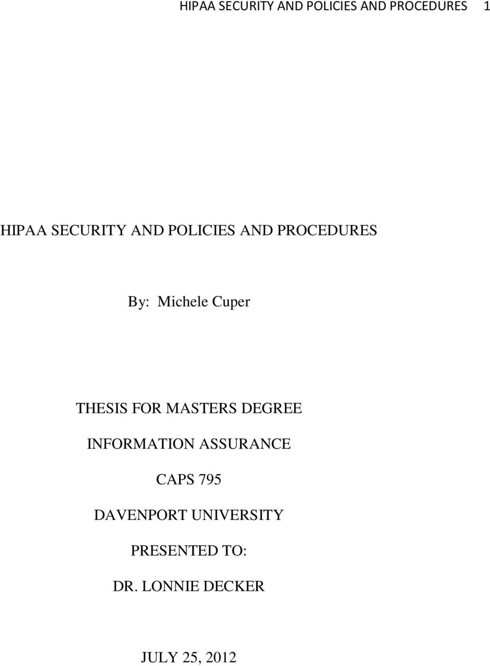THESIS FOR MASTERS DEGREE INFORMATION ASSURANCE CAPS 795
