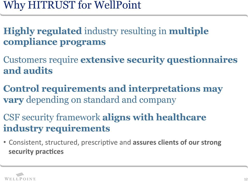 interpretations may vary depending on standard and company CSF security framework aligns with