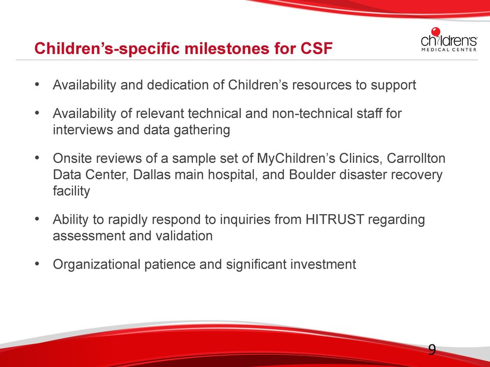 MyChildren s Clinics, Carrollton Data Center, Dallas main hospital, and Boulder disaster recovery facility Ability to