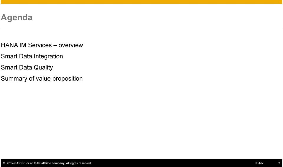 value proposition 2014 SAP SE or an SAP