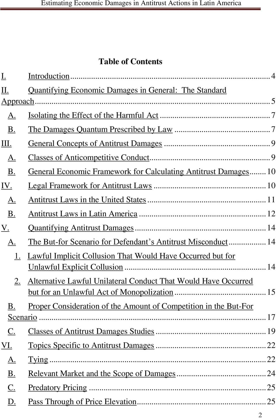 Legal Framework for Antitrust Laws... 10 A. Antitrust Laws in the United States... 11 B. Antitrust Laws in Latin America... 12 V. Quantifying Antitrust Damages... 14 A.