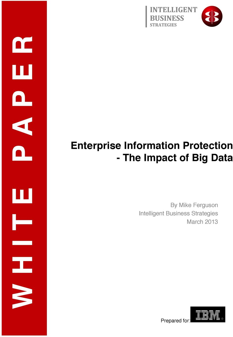 Impact f Big Data By Mike Fergusn