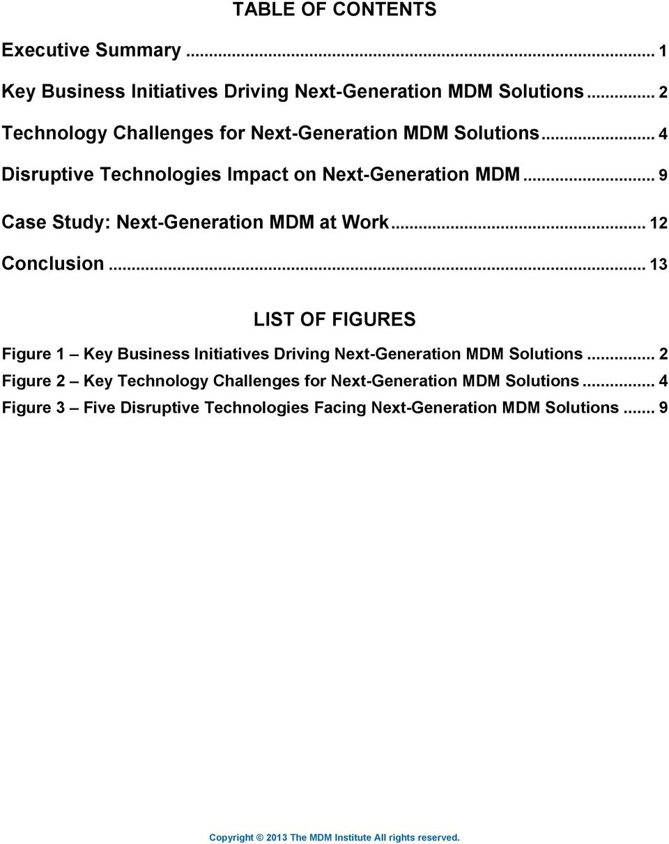 .. 4 Disruptive Technologies Impact on Next-Generation MDM... 9 Case Study: Next-Generation MDM at Work... 12 Conclusion.