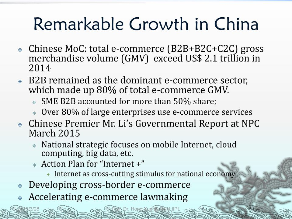 SME B2B accounted for more than 50% share; Over 80% of large enterprises use e-commerce services Chinese Premier Mr.