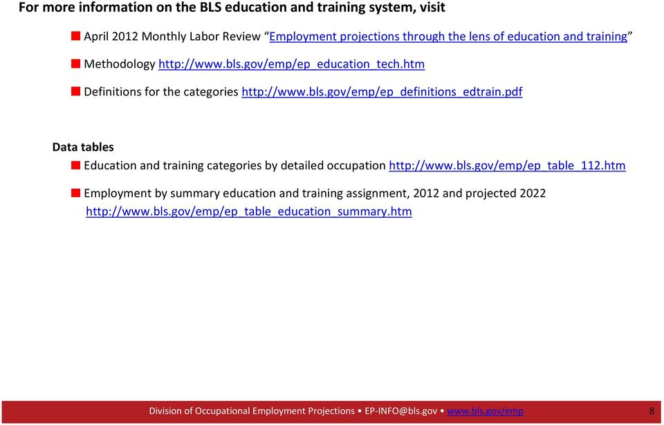 pdf Data tables Education and training categories by detailed occupation http://www.bls.gov/emp/ep_table_112.