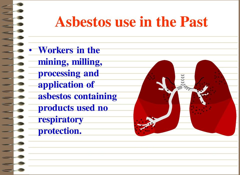 application of asbestos containing