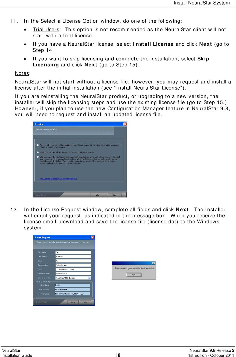 If you have a NeuralStar license, select Install License and click Next (go to Step 14.