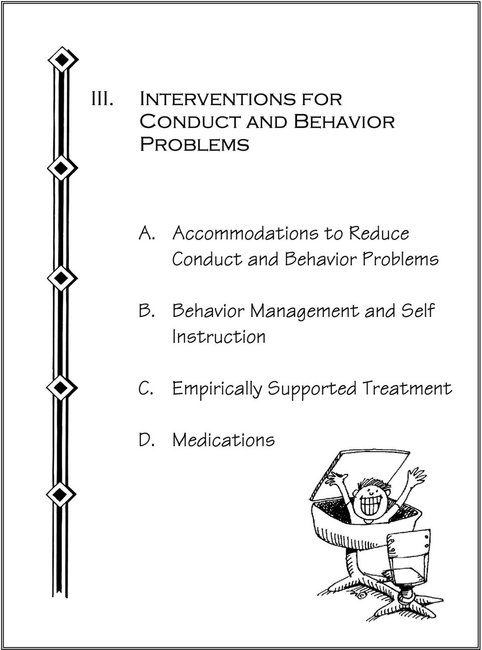 Accommodations to Reduce Conduct and Behavior