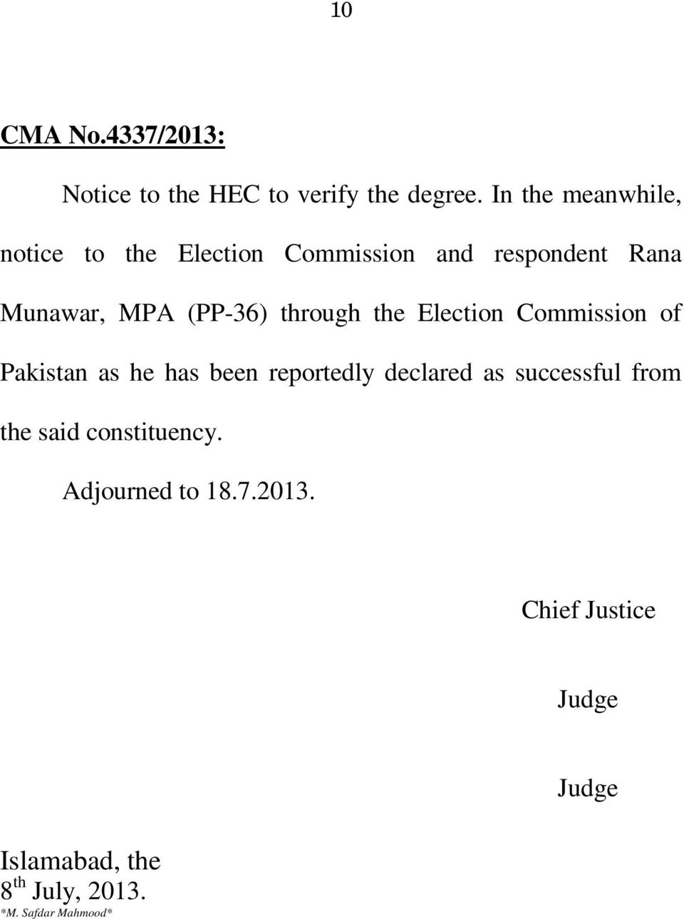 (PP-36) through the Election Commission of Pakistan as he has been reportedly declared