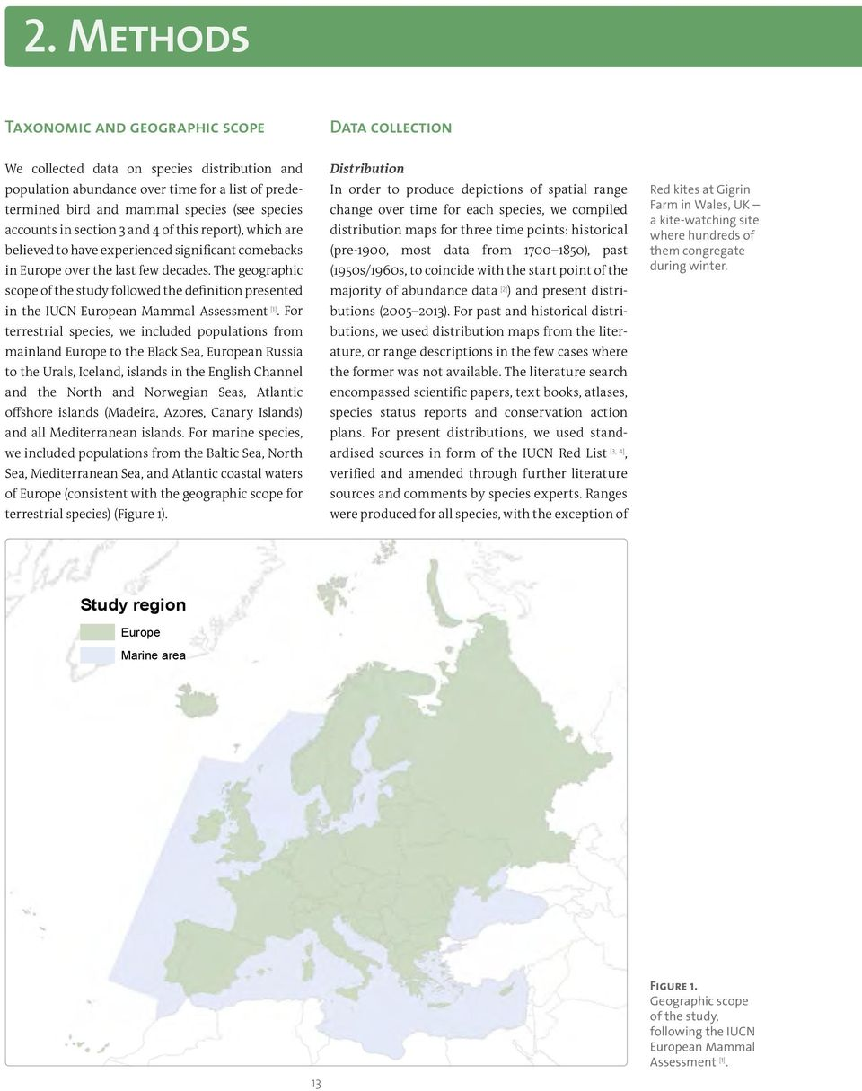 The geographic scope of the study followed the definition presented in the IUCN European Mammal Assessment [1].
