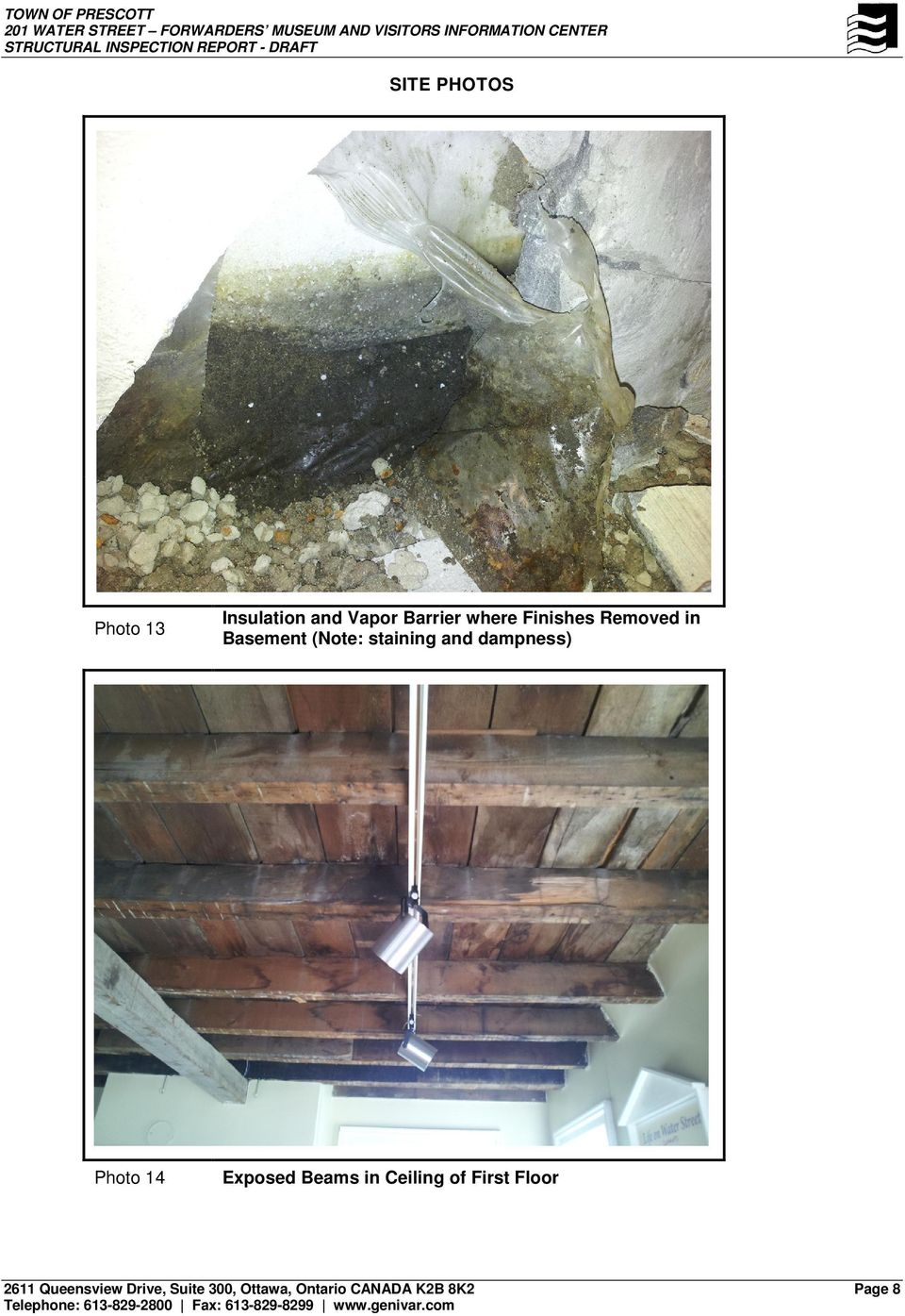 (Note: staining and dampness) Photo 14 Exposed Beams in Ceiling of