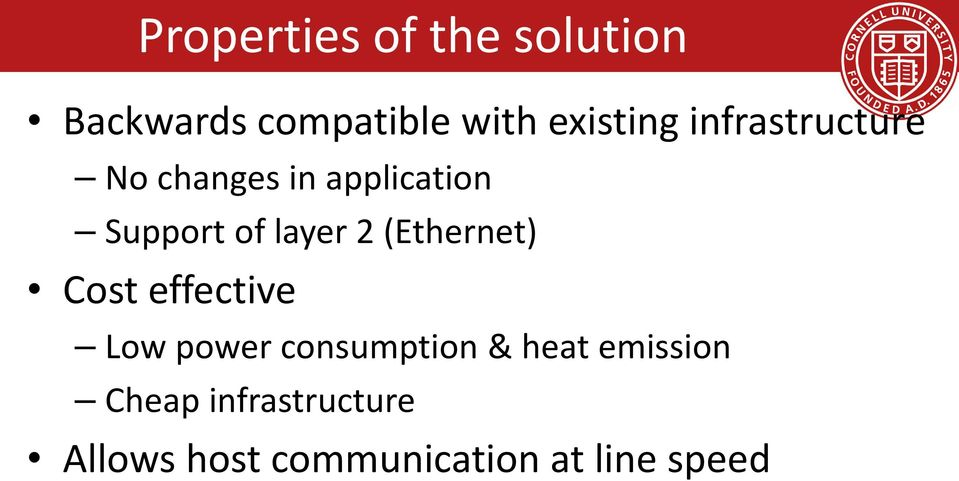 (Ethernet) Cost effective Low power consumption & heat
