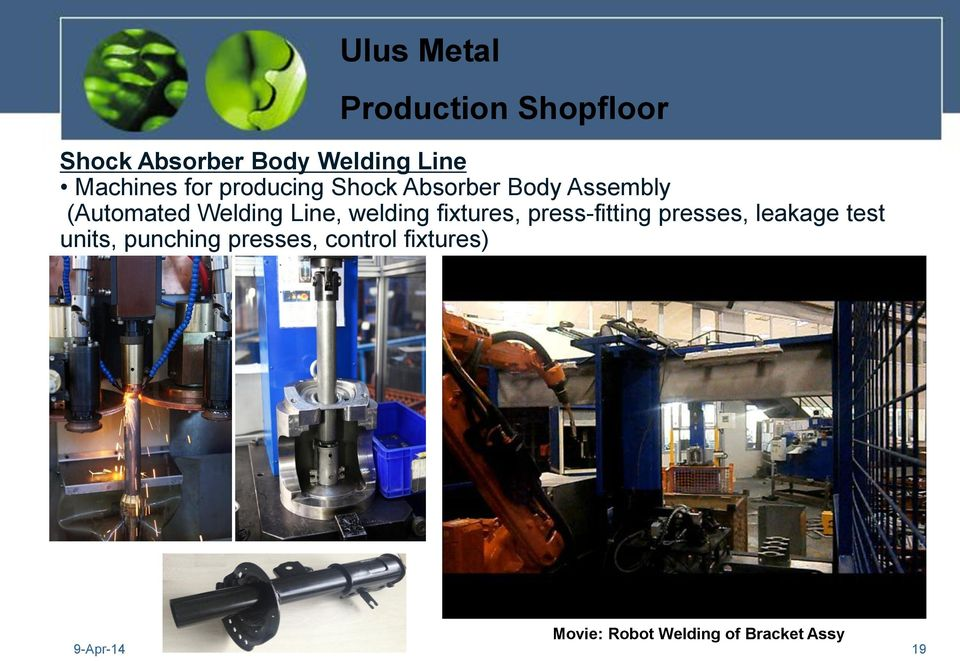 welding fixtures, press-fitting presses, leakage test units,