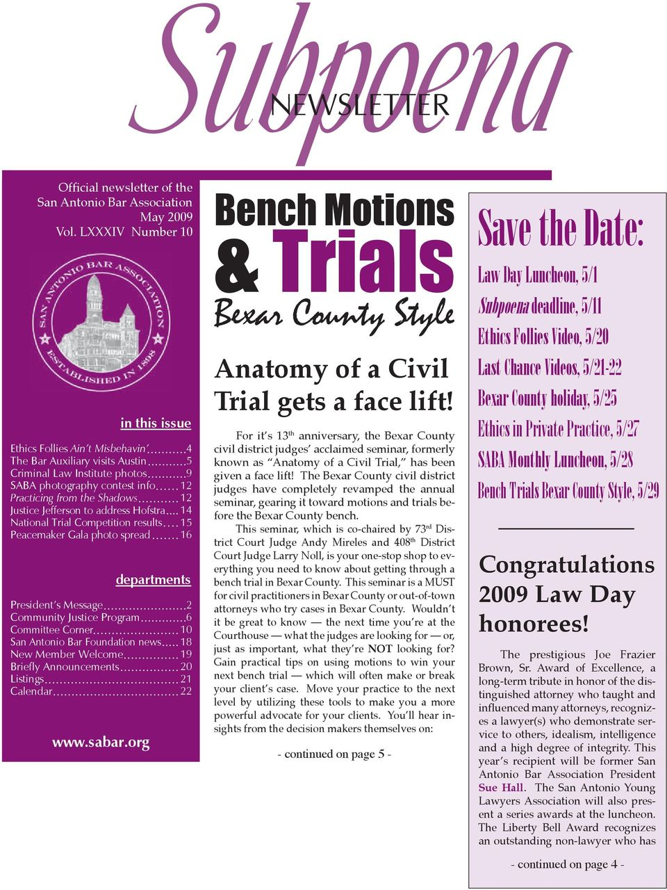 Hofstra National Trial Competition results Peacemaker Gala photo spread departments President s Message Community Justice Program Committee Corner San Antonio Bar Foundation news New Member Welcome