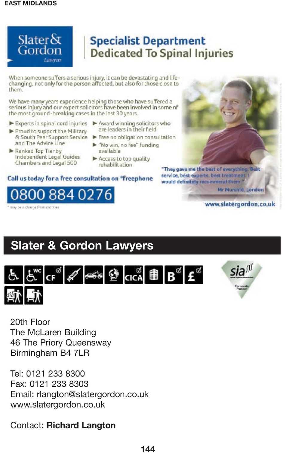 8300 Fax: 0121 233 8303 Email: rlangton@slatergordon.co.