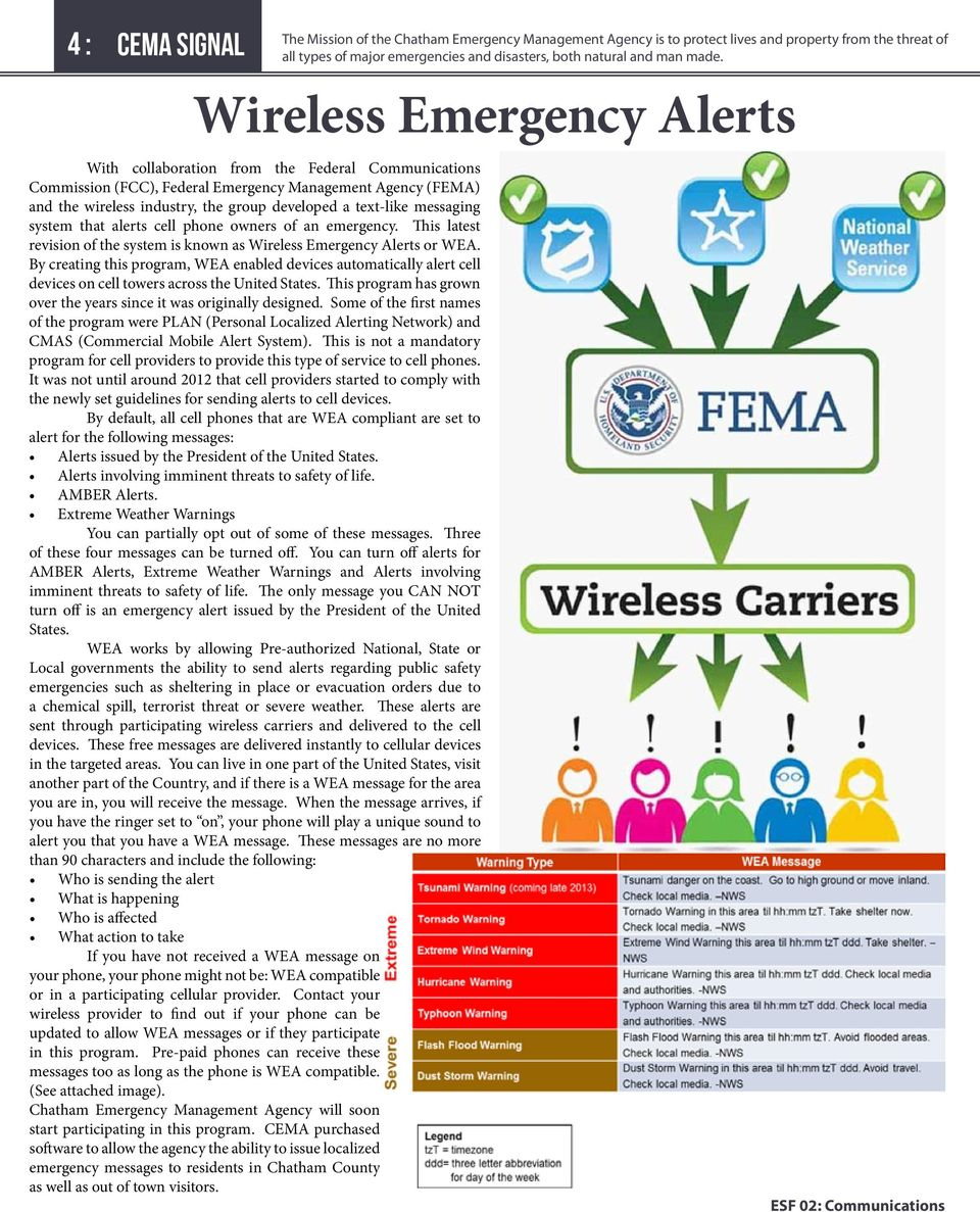 messaging system that alerts cell phone owners of an emergency. This latest revision of the system is known as Wireless Emergency Alerts or WEA.