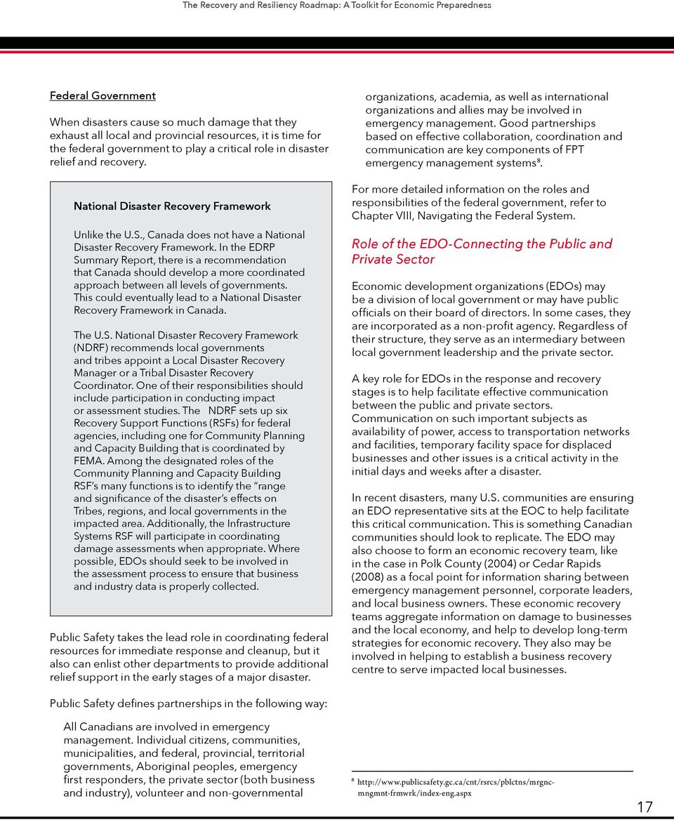 In the EDRP Summary Report, there is a recommendation that Canada should develop a more coordinated approach between all levels of governments.
