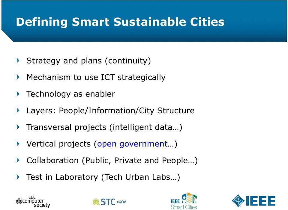 Layers: People/Information/City Structure! Transversal projects (intelligent data )!
