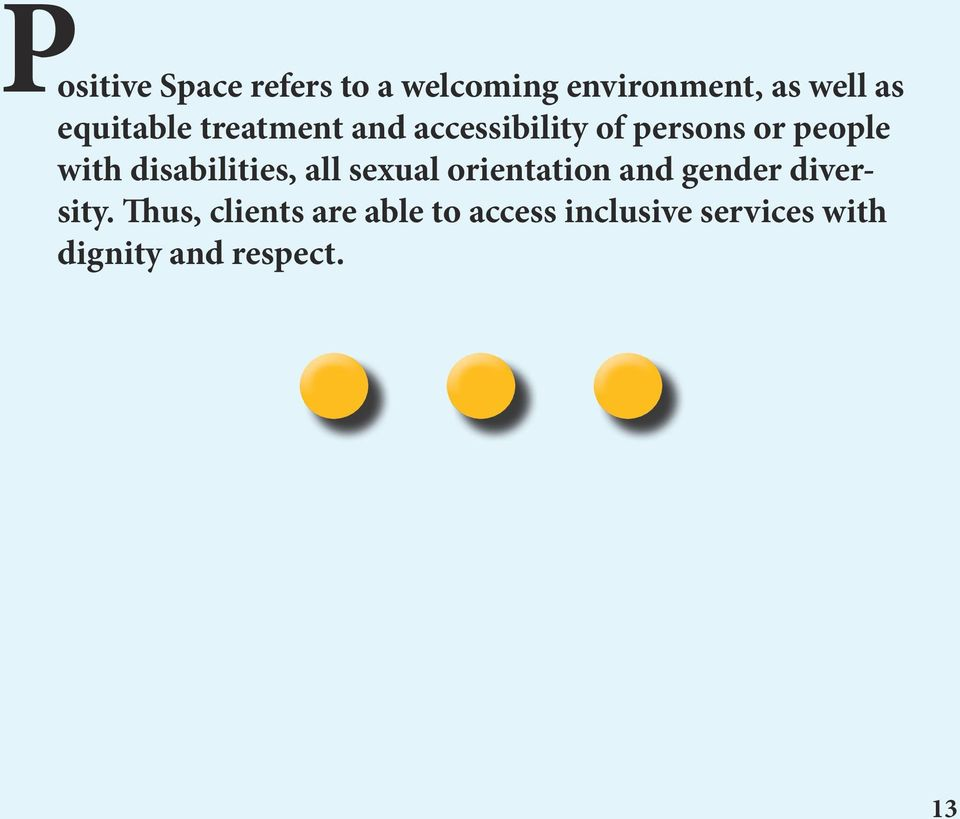 disabilities, all sexual orientation and gender diversity.