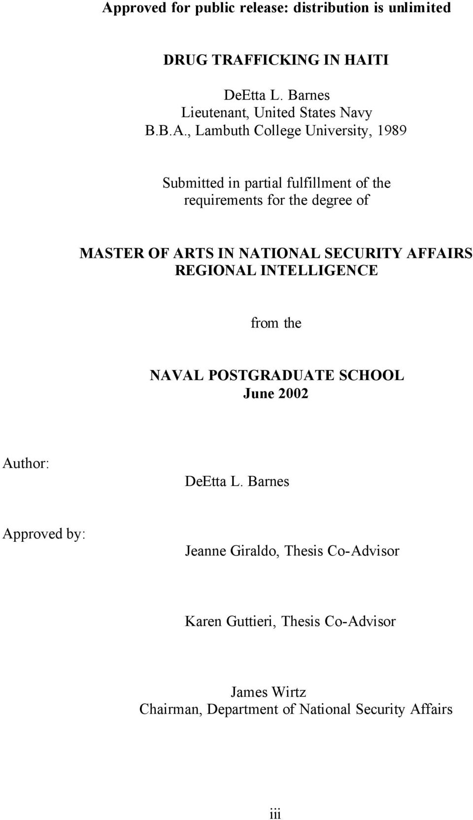 NATIONAL SECURITY AFFAIRS REGIONAL INTELLIGENCE from the NAVAL POSTGRADUATE SCHOOL June 2002 Author: DeEtta L.