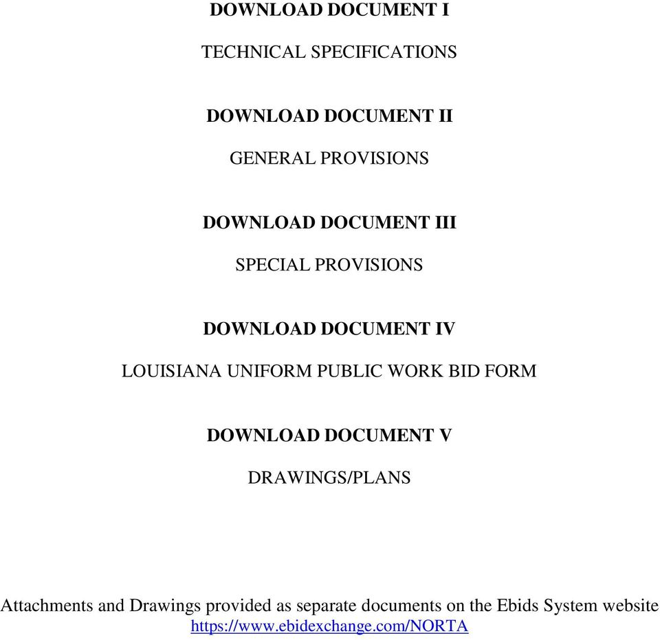 PUBLIC WORK BID FORM DOWNLOAD DOCUMENT V DRAWINGS/PLANS Attachments and Drawings