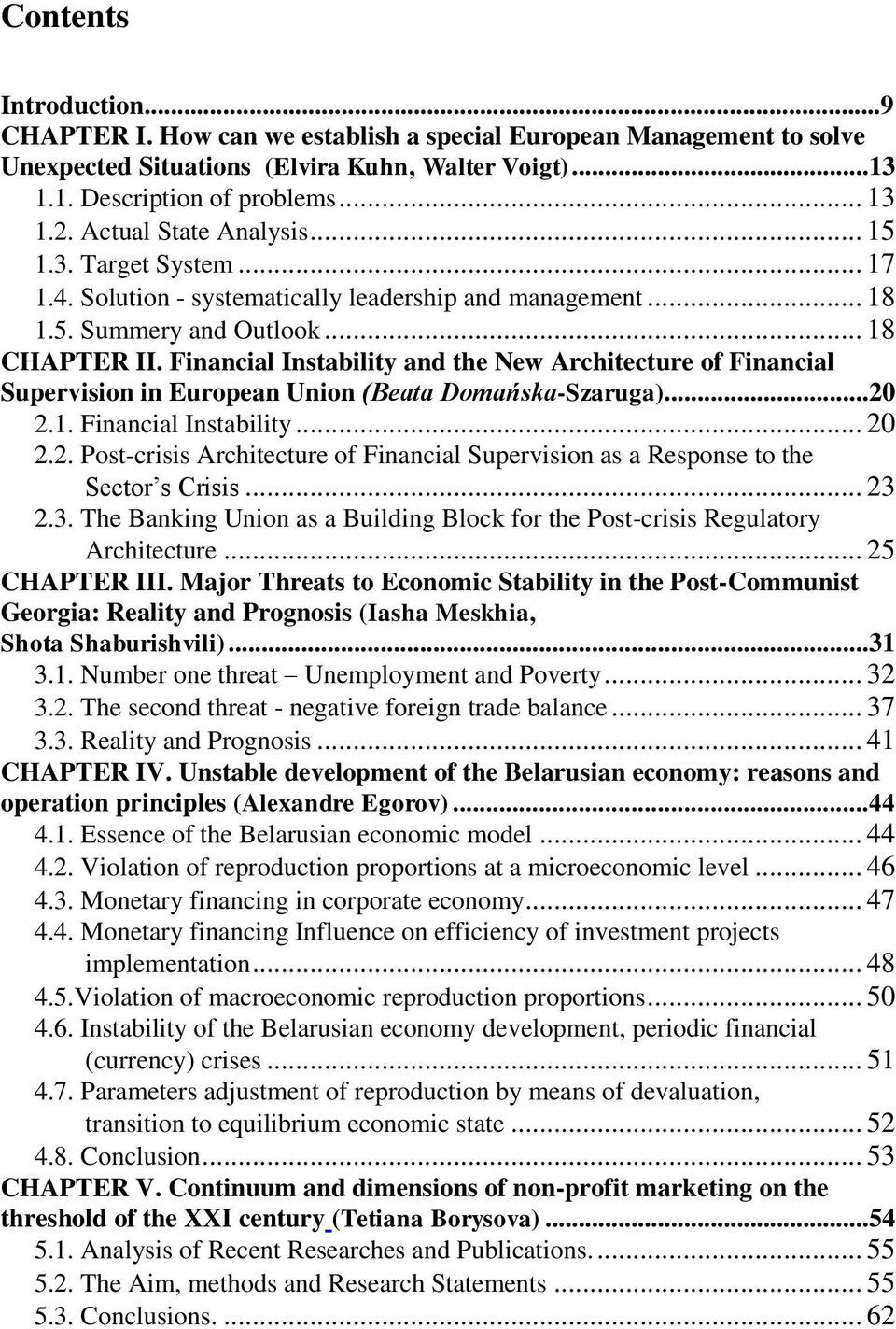 Financial Instability and the New Architecture of Financial Supervision in European Union (Beata Domańska-Szaruga)... 20