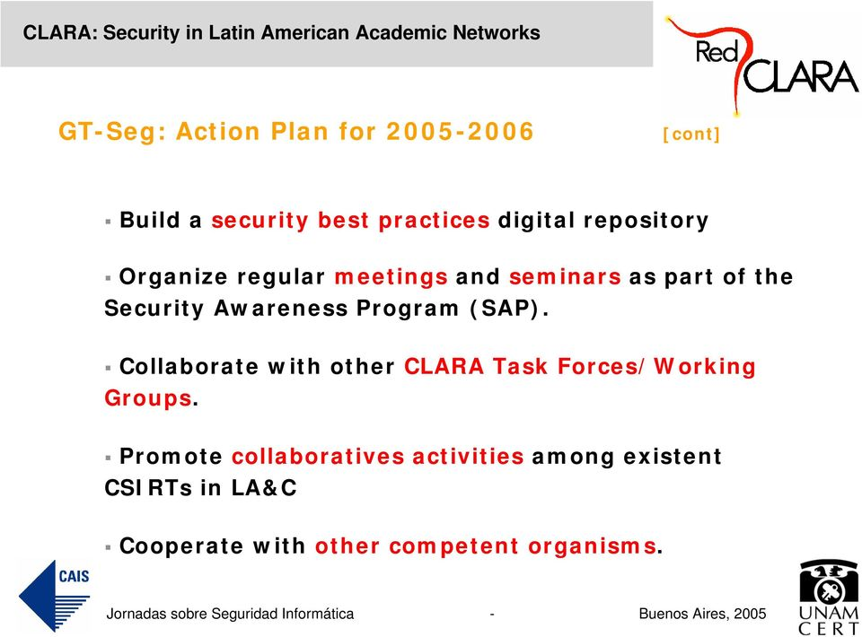 Program (SAP). Collaborate with other CLARA Task Forces/Working Groups.
