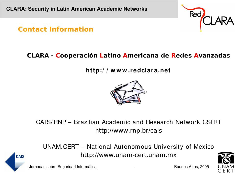 net CAIS/RNP Brazilian Academic and Research Network CSIRT