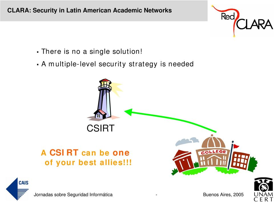 strategy is needed CSIRT A